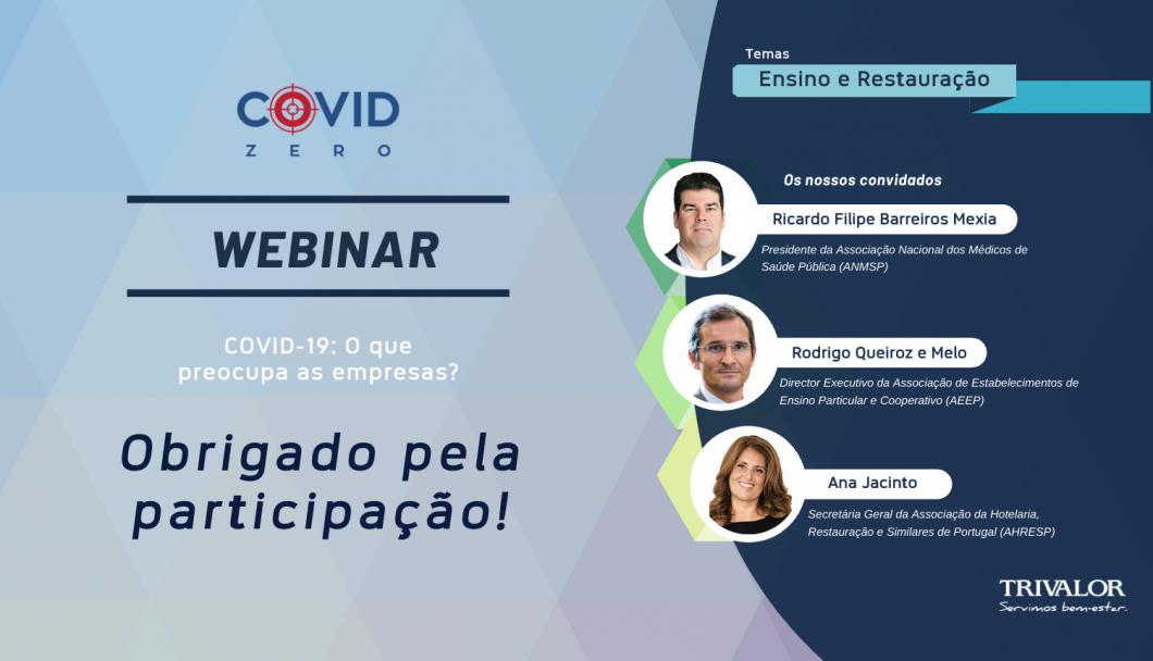 Webinar COVID ZERO - Ensino e Restauração