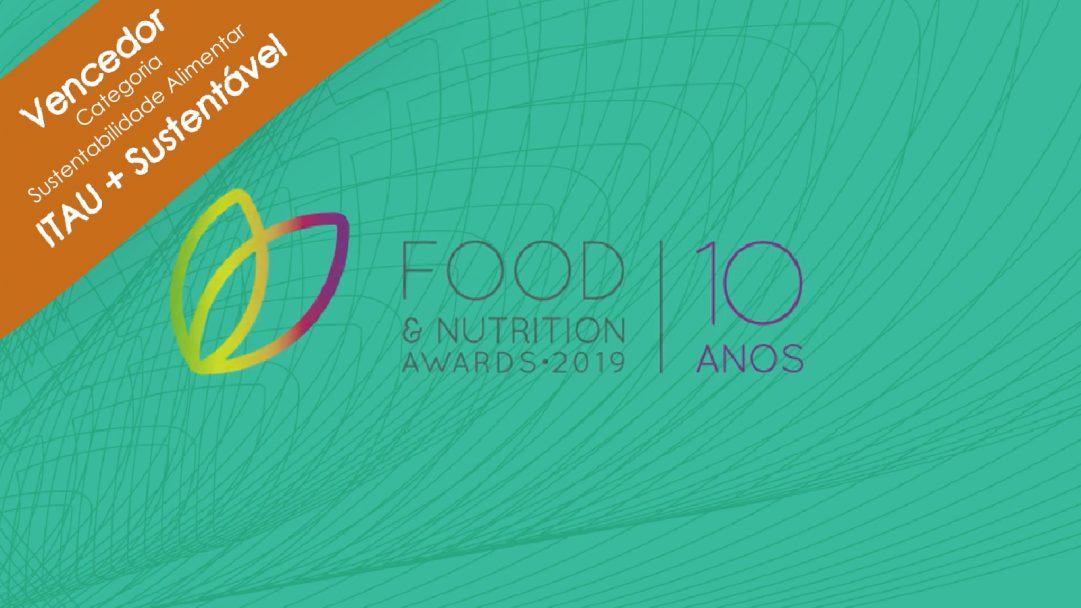 ITAU vence a categoria Sustentabilidade Alimentar nos Food & Nutrition Awards