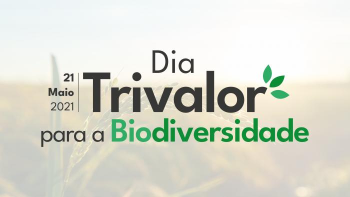Dia Trivalor para a Biodiversidade
